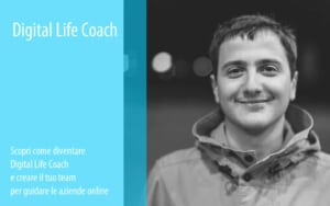 Digital Life Coach scopri come diventare Digital Life Coach