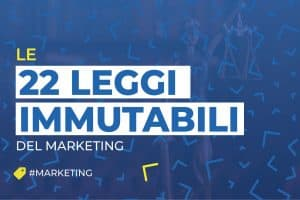 le 22 leggi immutabili del marketing
